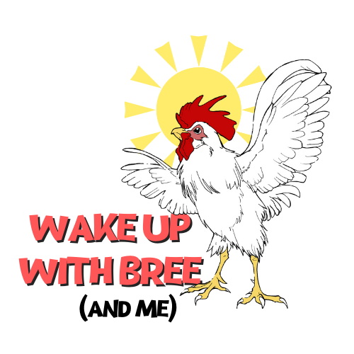 Wake up with Bree and me Rooster